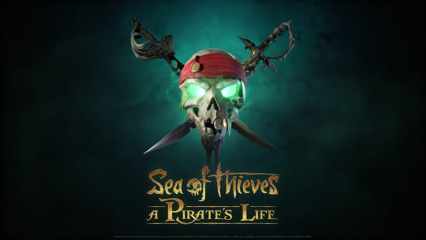 Sea of Thieves: A Pirate's Life Poster